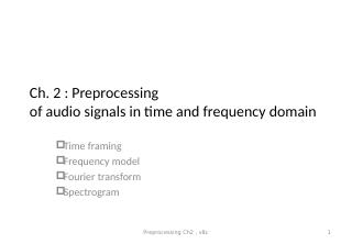 02_ Preprocessing of audio signals in time an...