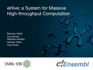09_eHive: a System for Massive High-throughpu...