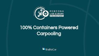 100% Containers Powered Carpooling