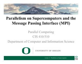 11-Parallelism on Supercomputers and the Mess...