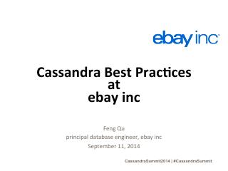 14/06 -  Apache Cassandra Best Practices at Ebay