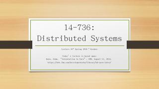 14-736: Distributed Systems - Andrew.cmu.edu