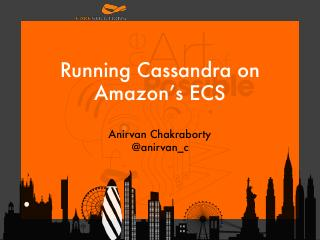 16/06 - Running Cassandra on Amazon's ECS