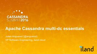 16/07 - Apache Cassandra multi-dc essentials ...