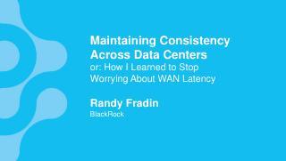 16/07 - Maintaining Consistency Across Data C...