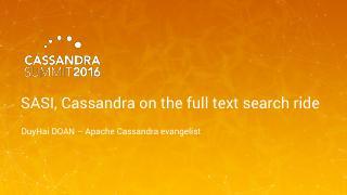 16/07 - SASI, Cassandra on the full text sear...