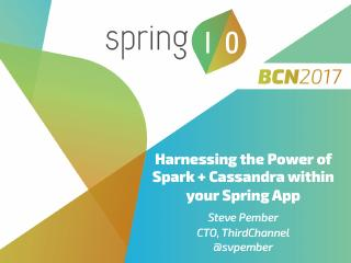 17/03 - Harnessing the power of Spark and Cas...