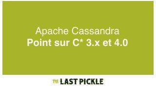 18/06 - Cassandra 3.x et la future 4.0