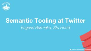 Semantic Tooling at Twitter (ScalaDays Copenh...