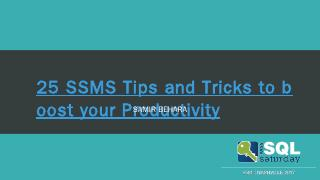25 SSMS Tips and Tricks to boost your Product...