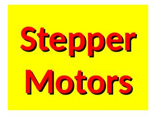 33_Stepper Motors and Artificial Muscles