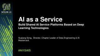 AI为服务,构建基于深度学习技术的共享人工...