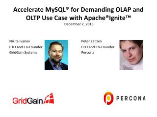 Accelerate MySQL for Demanding OLAP and OLTP ...