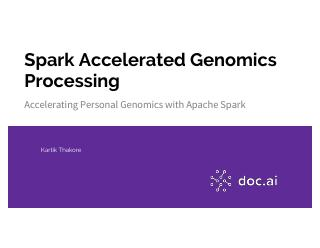 Accelerating Genomics SNPs Processing and Int...