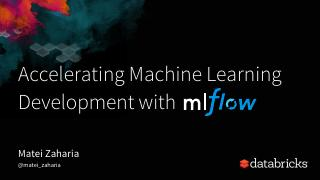 Accelerating the Machine Learning Lifecycle w...