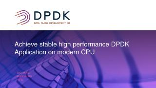Achieve stable high performance DPDK  Applica...