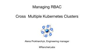 跨多个 Kubernetes 集群管理 RBAC