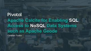 Apache Calcite for Enabling SQL Access to NoS...