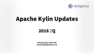 Apache Kylin Updates 2018 2Q