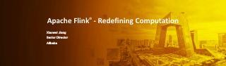 Apache Flink® - Redef...