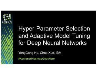 基于Spark的深度神经网络超参数选择与自...