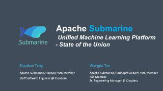 Apache Submarine: State of the Union