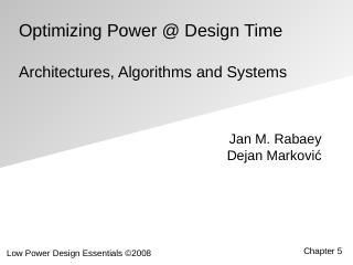 低功耗集成电路体系结构、算法和系统