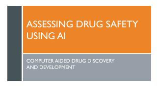 Assessing Drug Safety Using AI