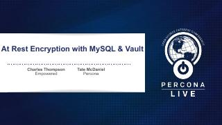 At Rest Encryption with MySQL and Vault