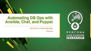 Automating DB Ops with Ansible, Chef, and Puppet