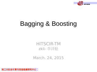 Bagging & Boosting