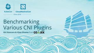 各种众所周知的 CNI 插件的综合性能基准测试