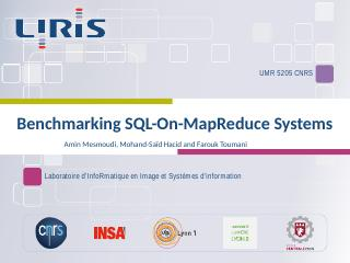 Benchmarking SQL-On-MapReduce Systems