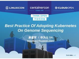 Best Practice Of Adopting Kubernetes On Genom...