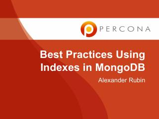 Best Practices Using Indexes in MongoDB