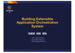 Building Extensible Application Orchestration...