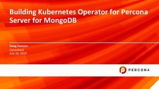 Building Kubernetes Operator for Percona Serv...