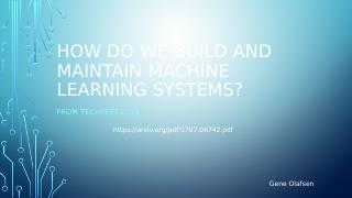 Building and Maintaining ML Systems