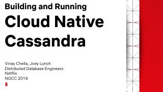 Building and running cloud-native Cassandra