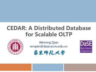 CEDAR: A Distributed Database for Scalable OLTP