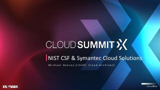 NIST CSF & SYMANTEC CLOUD