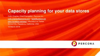 Capacity Planning for your data stores