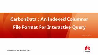 CarbonData An Indexed Columnar File Format Fo...