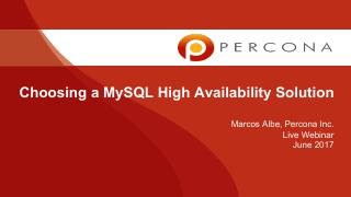 Choosing a MySQL High Availability Solution