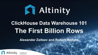 ClickHouse Data Warehouse 101 The First Billi...