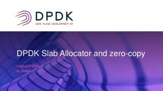 DPDK_Slab_Allocator_and_applied_it_to_zerocopy_stack