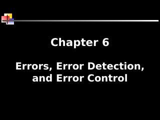 数据通信:错误、错误检测和控制错误