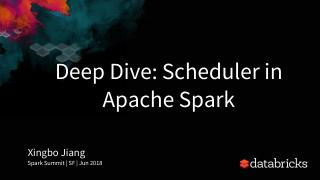 Deep_Dive_ Scheduler_in_Apache_Spark