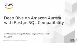 Deep Dive on Amazon Aurora with PostgreSQL Co...