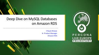 Deep Dive on MySQL Databases on Amazon RDS